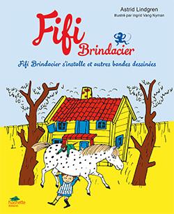 Fifi s'installe et autres bandes dessinées | Astrid Lindgren (1907-2002). Auteur