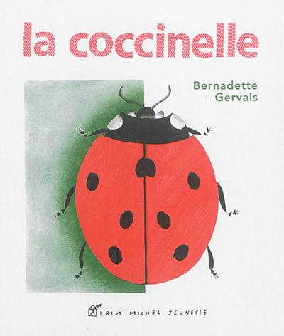 La coccinelle | Bernadette Gervais (1959-....). Auteur