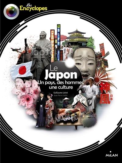 Le Japon : un pays, des hommes, une culture | Guillaume Loiret (1978-....). Auteur
