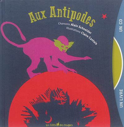 Aux antipodes | Alain Schneider (1955-....). Compositeur