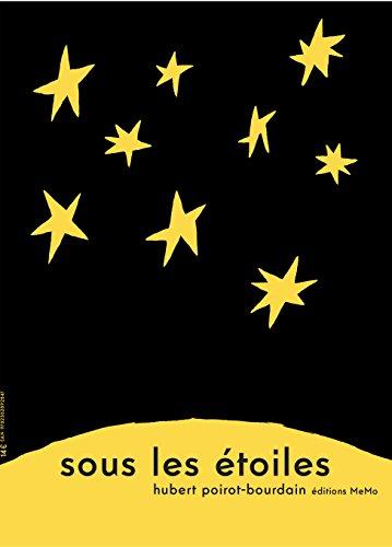 Sous les étoiles | Hubert Poirot-Bourdain. Auteur