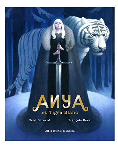 Anya et Tigre blanc | Frédéric Bernard (1969-....). Auteur