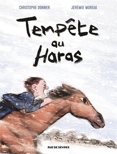 Tempête au haras | Christophe Donner (1956-....). Auteur