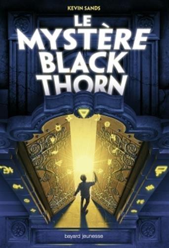 Le mystère Blackthorn | Kevin Sands. Auteur