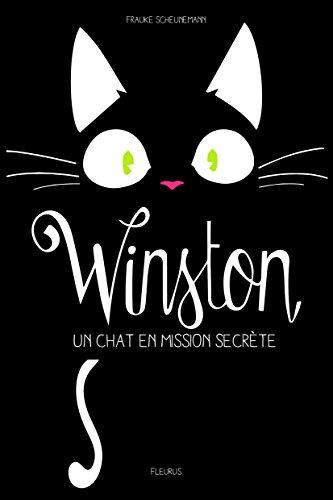 Winston : un chat en mission secrète | Frauke Scheunemann. Auteur
