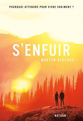 S'enfuir | Martyn Bedford (1959-....). Auteur