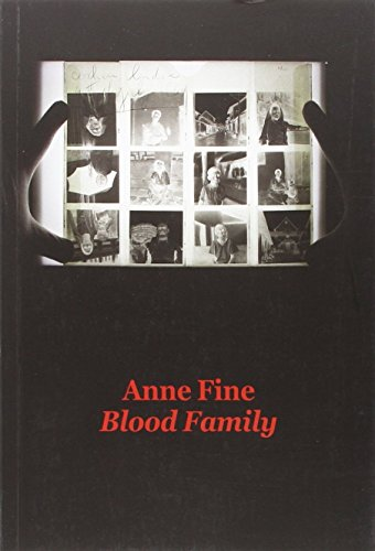 Blood family | Anne Fine (1947-....). Auteur