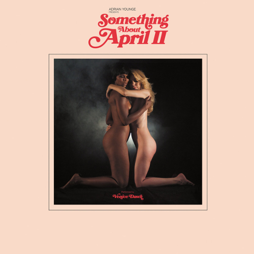 Something about April II | Adrian Younge