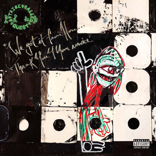 We got it from here... thank you 4 your service | A Tribe Called Quest. Musicien