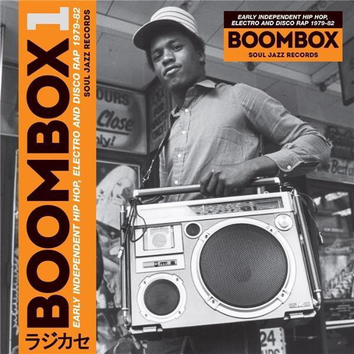 Boombox 1 : early independant hip hop, electro and disco rap 1979-82 |