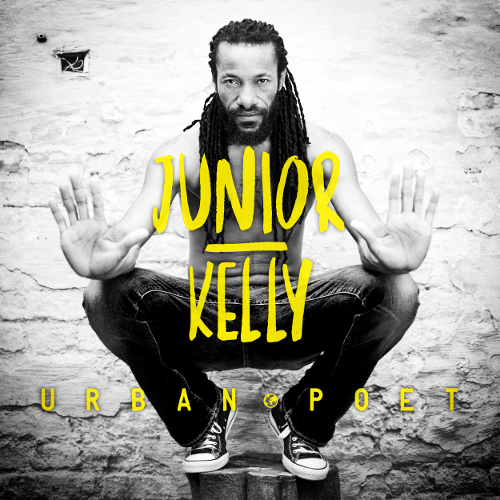 Urban poet |  Junior Kelly. Chanteur