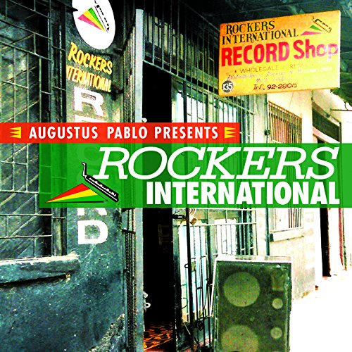 Rockers International | Augustus Pablo. Musicien