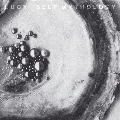 Self mythology |  Lucy. Compositeur