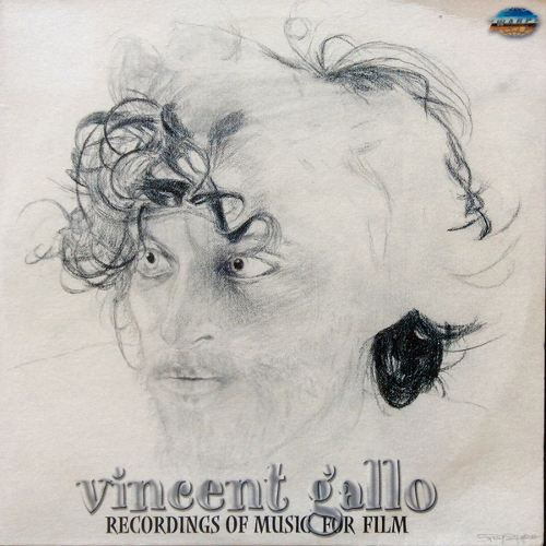 Recordings of music for film | Vincent Gallo