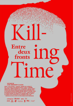 Killing time : entre deux fronts |
