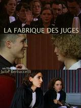 La fabrique des juges  | Julie Bertuccelli (1968-....)