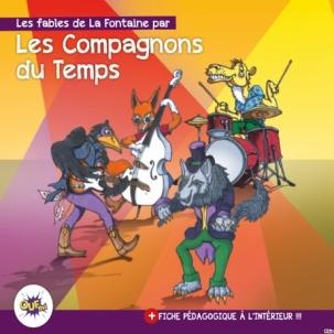 Les fables de La Fontaine par les Compagnons du Temps |