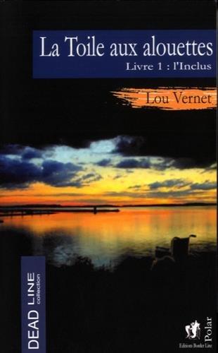 L'Inclus   Lou Vernet (1967-....). Auteur