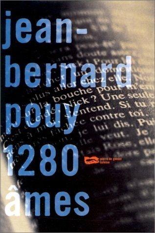 1280 âmes   Jean-Bernard Pouy (1946-....). Auteur
