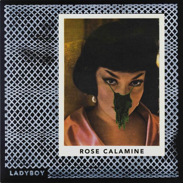 Rose Calamine | Ladyboy. Interprète