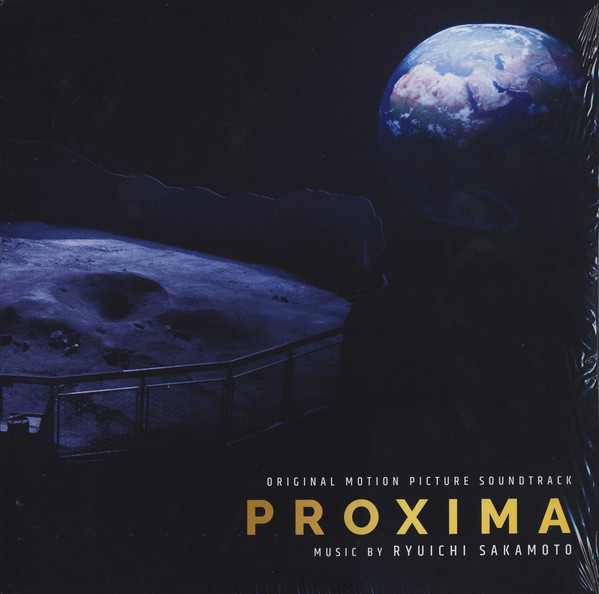 Proxima : [bande originale du film de Alice Winocour] | Ryuichi Sakamoto (1952-....). Compositeur